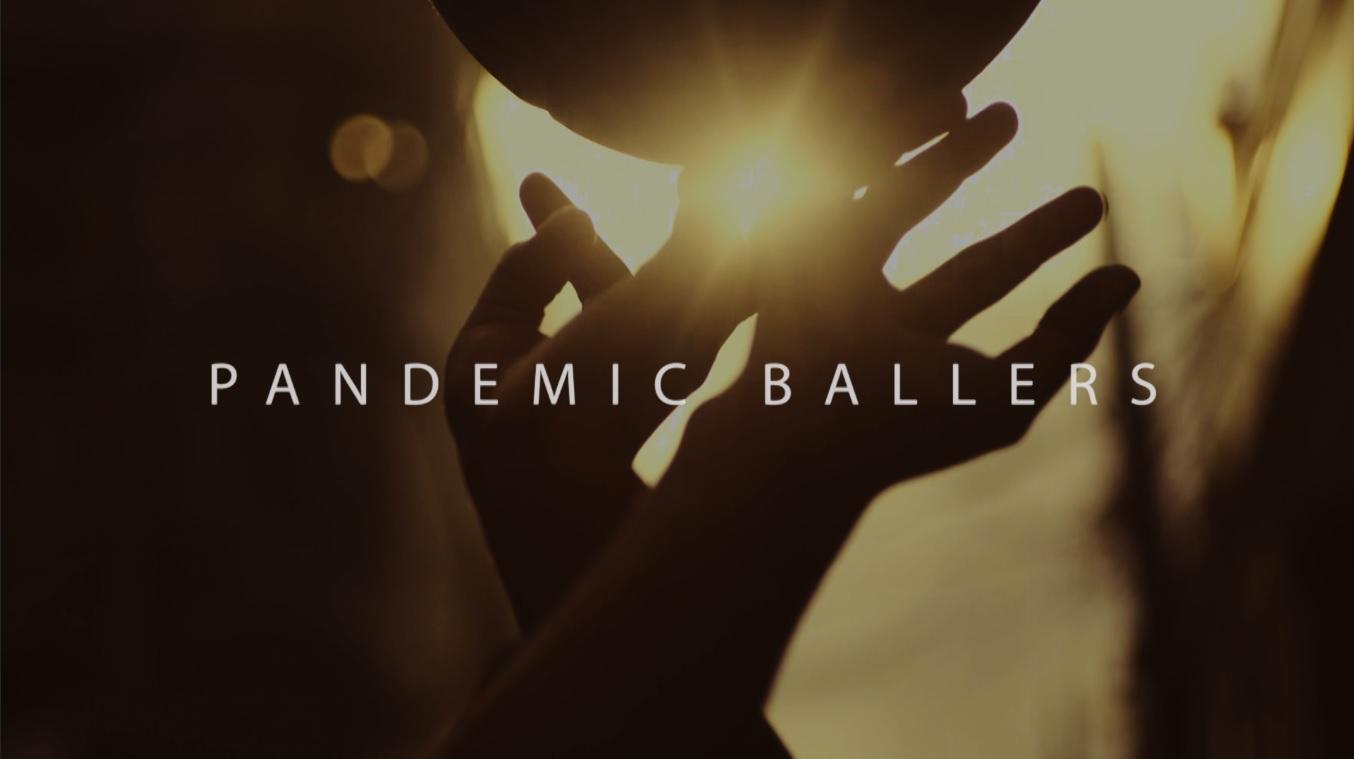Pandemic Ballers (Documentary) - My RØDE Reel 2020