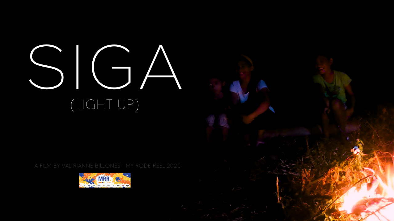 Siga (Light Up) |  My Rode Reel 2020