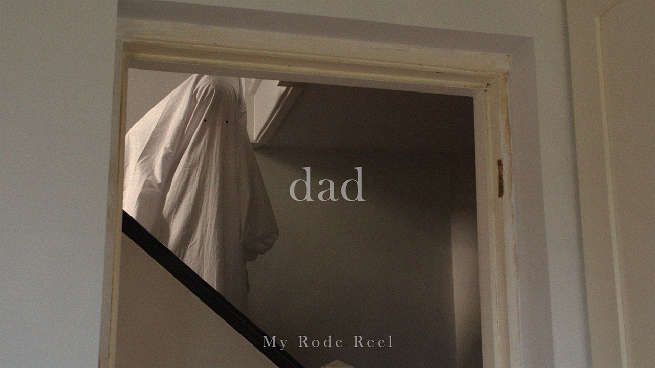 My RØDE Reel 2020 - Dad