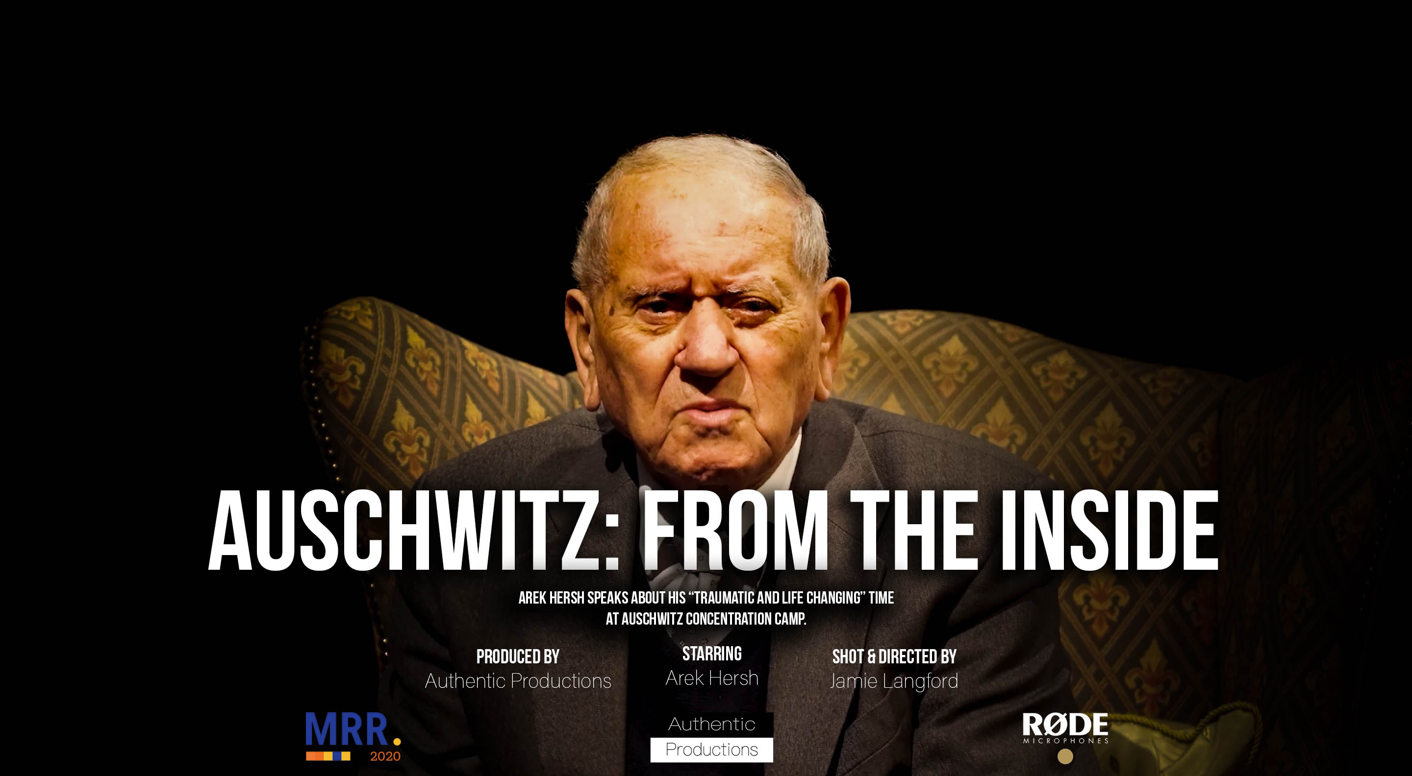Auschwitz - from the inside documentary - My Rode Reel 2020