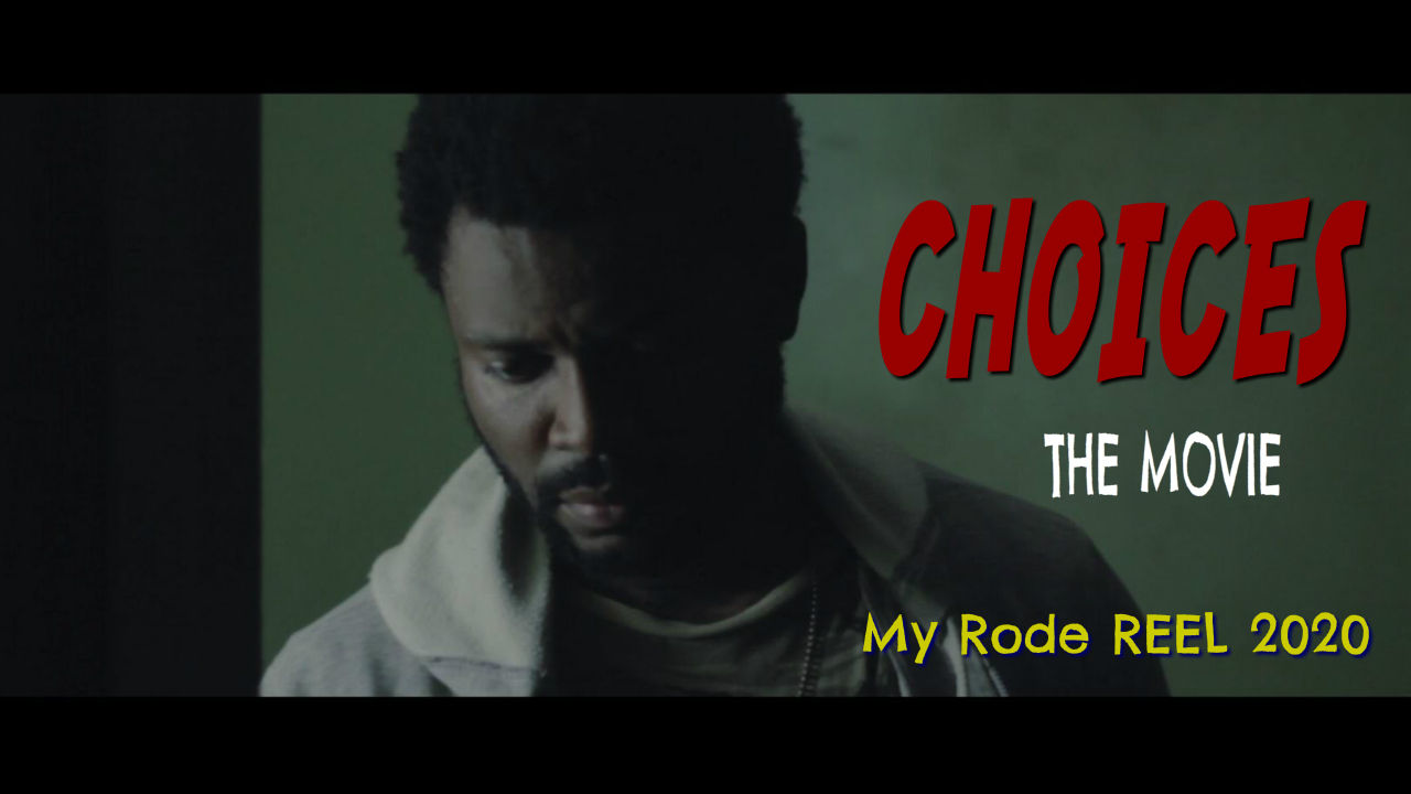CHOICES - My RODE Reel 2020