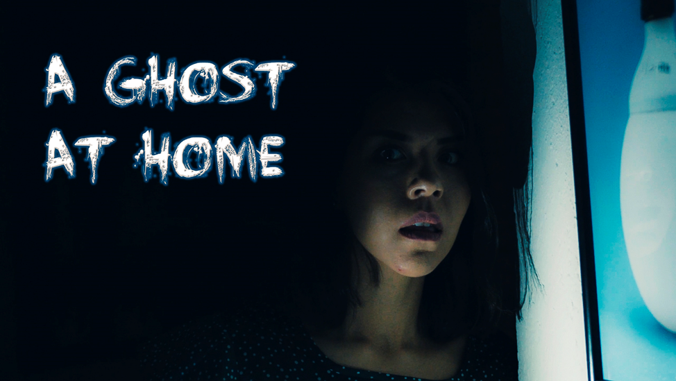 A GHOST AT HOME