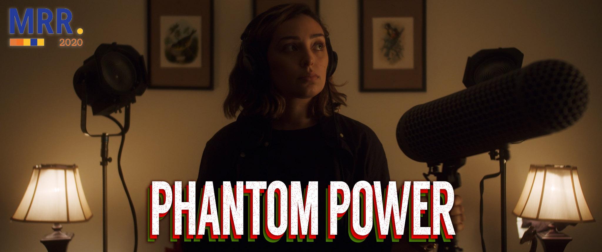 Phantom Power - My Rode Reel 2020