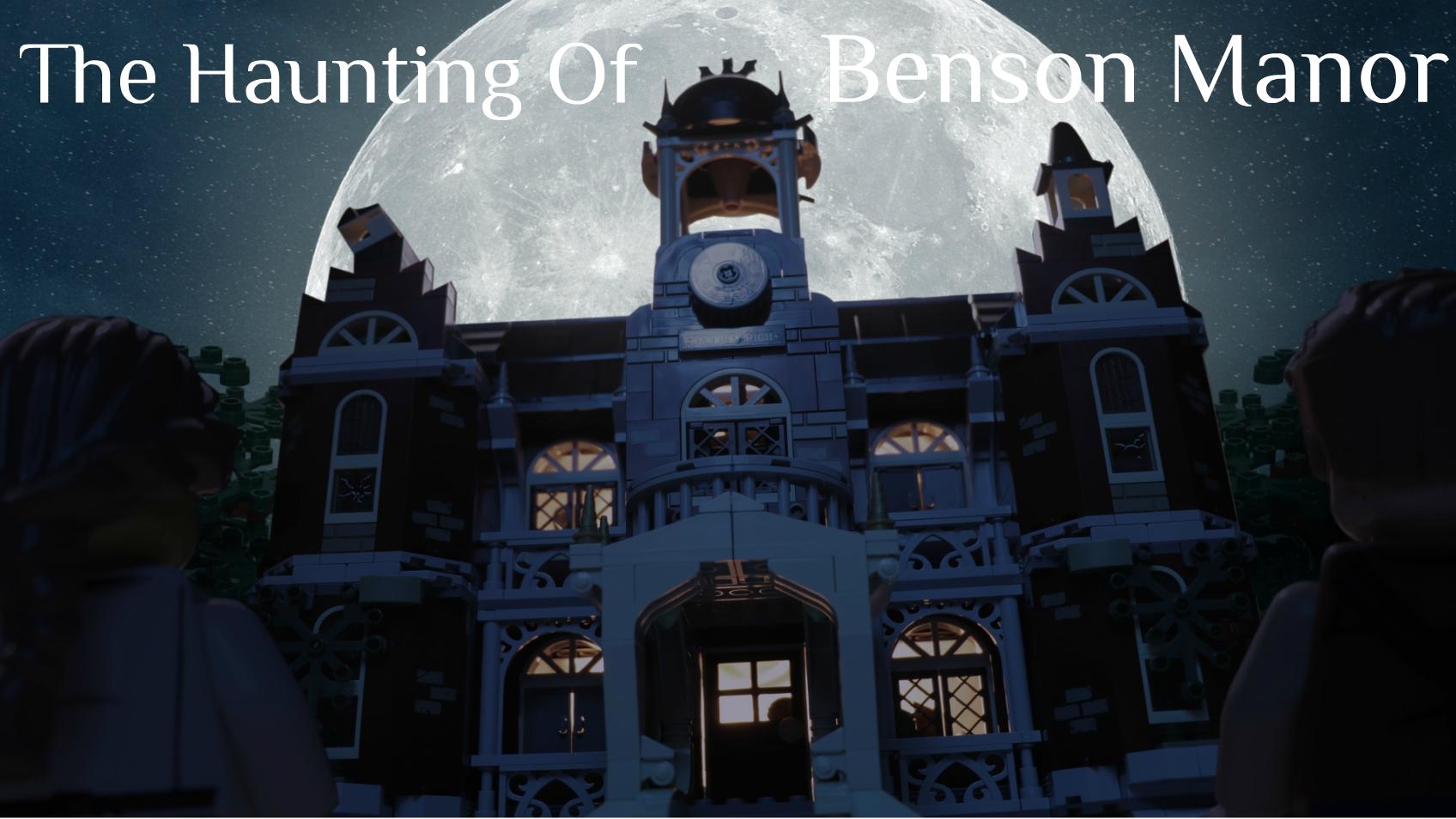 The Haunting Of Benson Manor