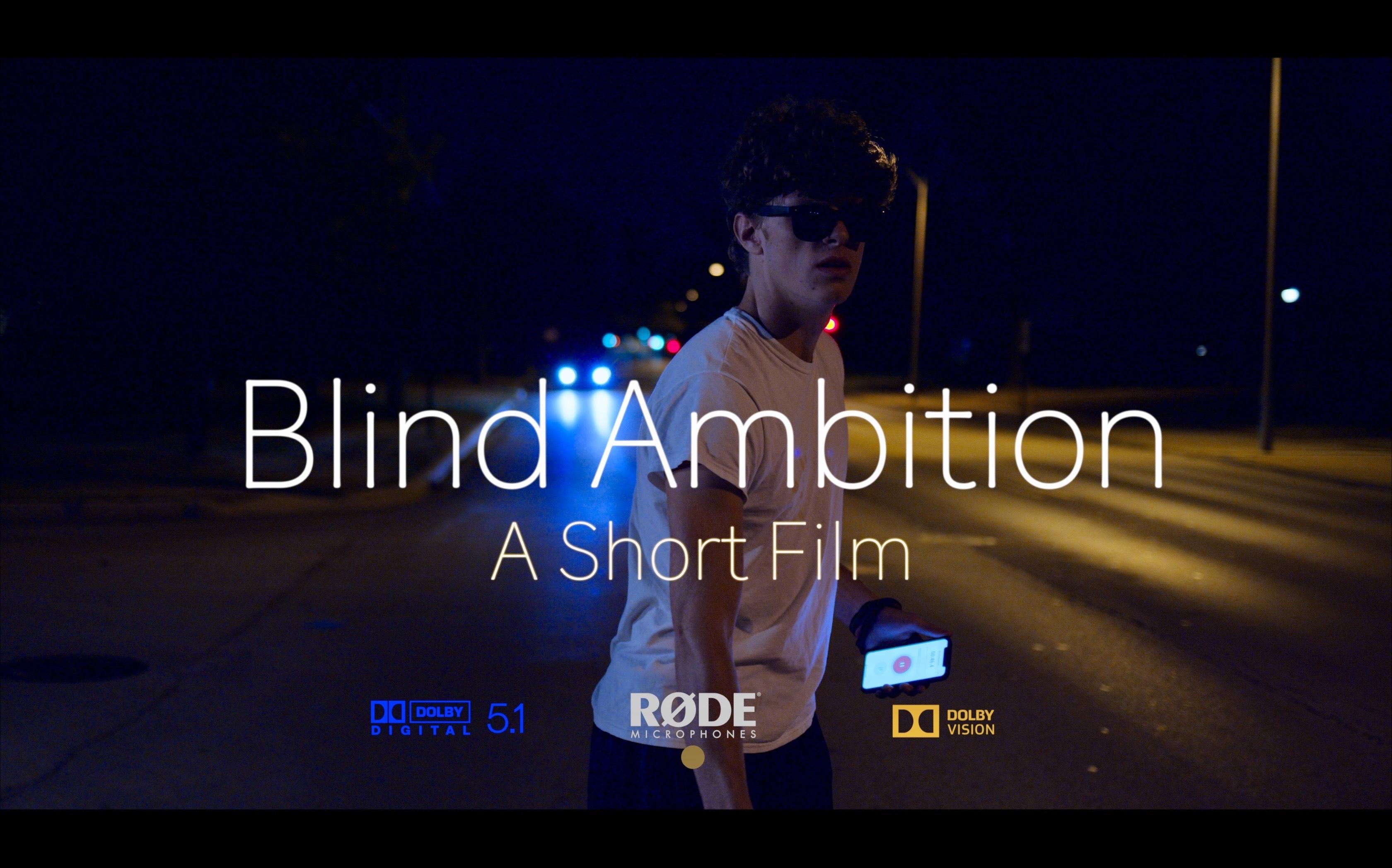 Blind Ambition | My RØDE Reel 2020