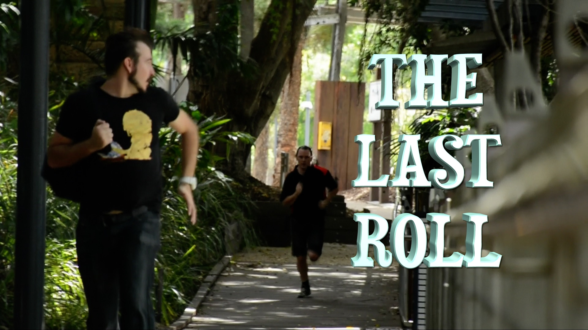 The Last Roll