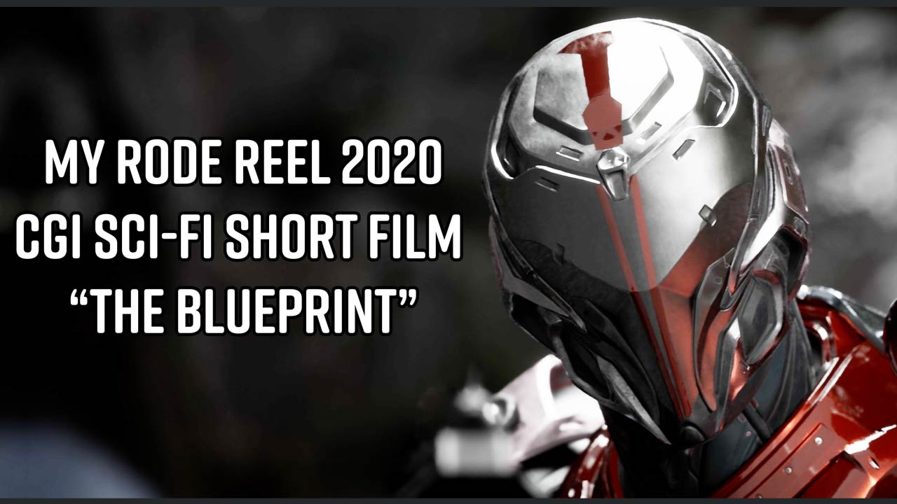"CGI Animated Short Film: ""The Blueprint"" My Rode Reel 2020"