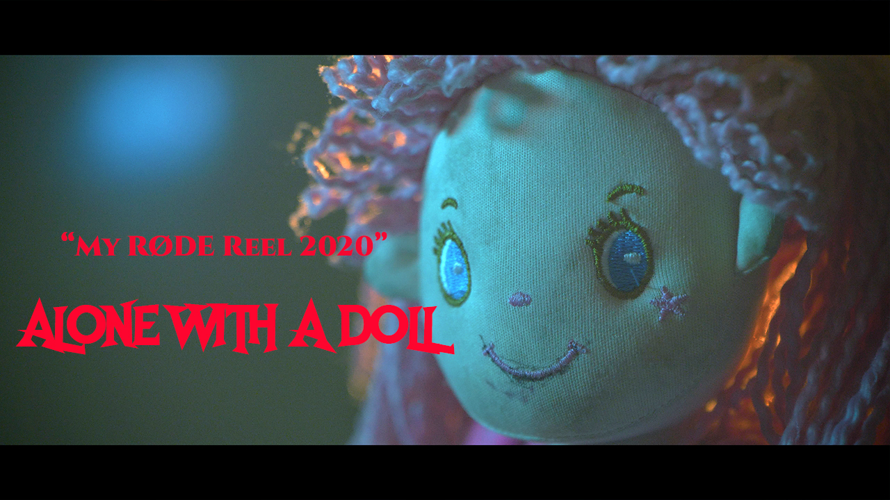 "ALONE WITH A DOLL || ""My RØDE Reel 2020"" 