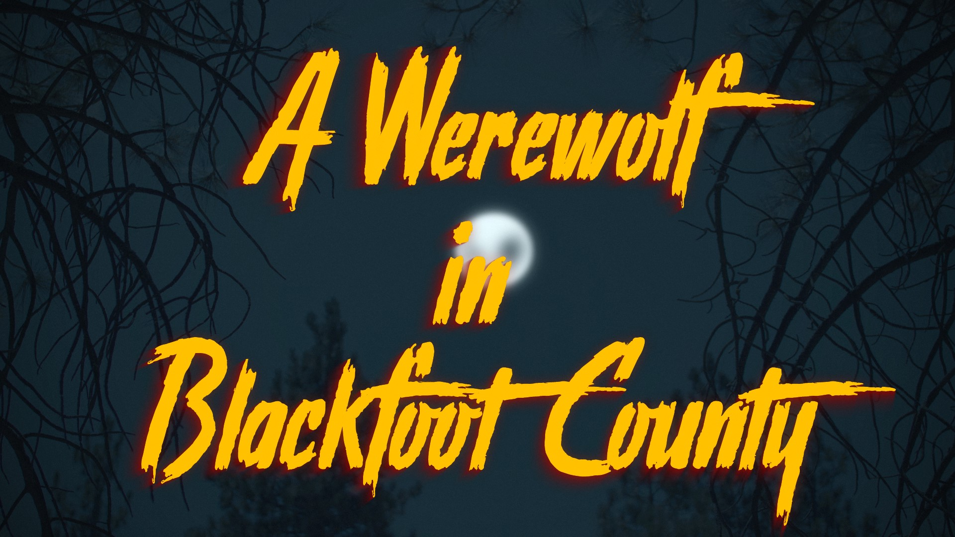 A Werewolf in Blackfoot County [Short Film] | My RODE Reel 2020