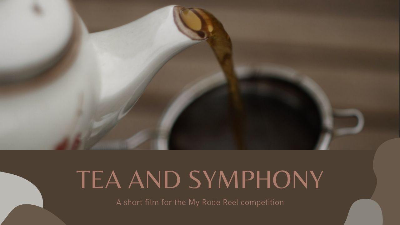 Tea and Symphony