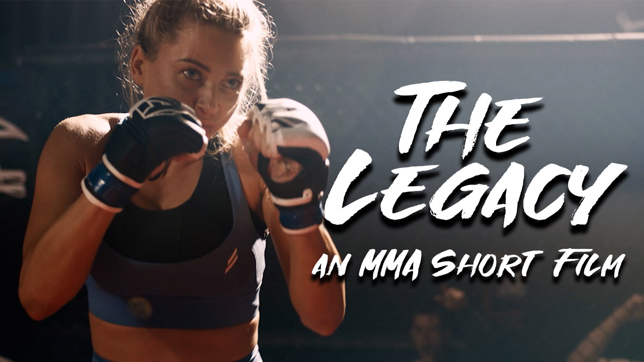The Legacy - An MMA Short Film