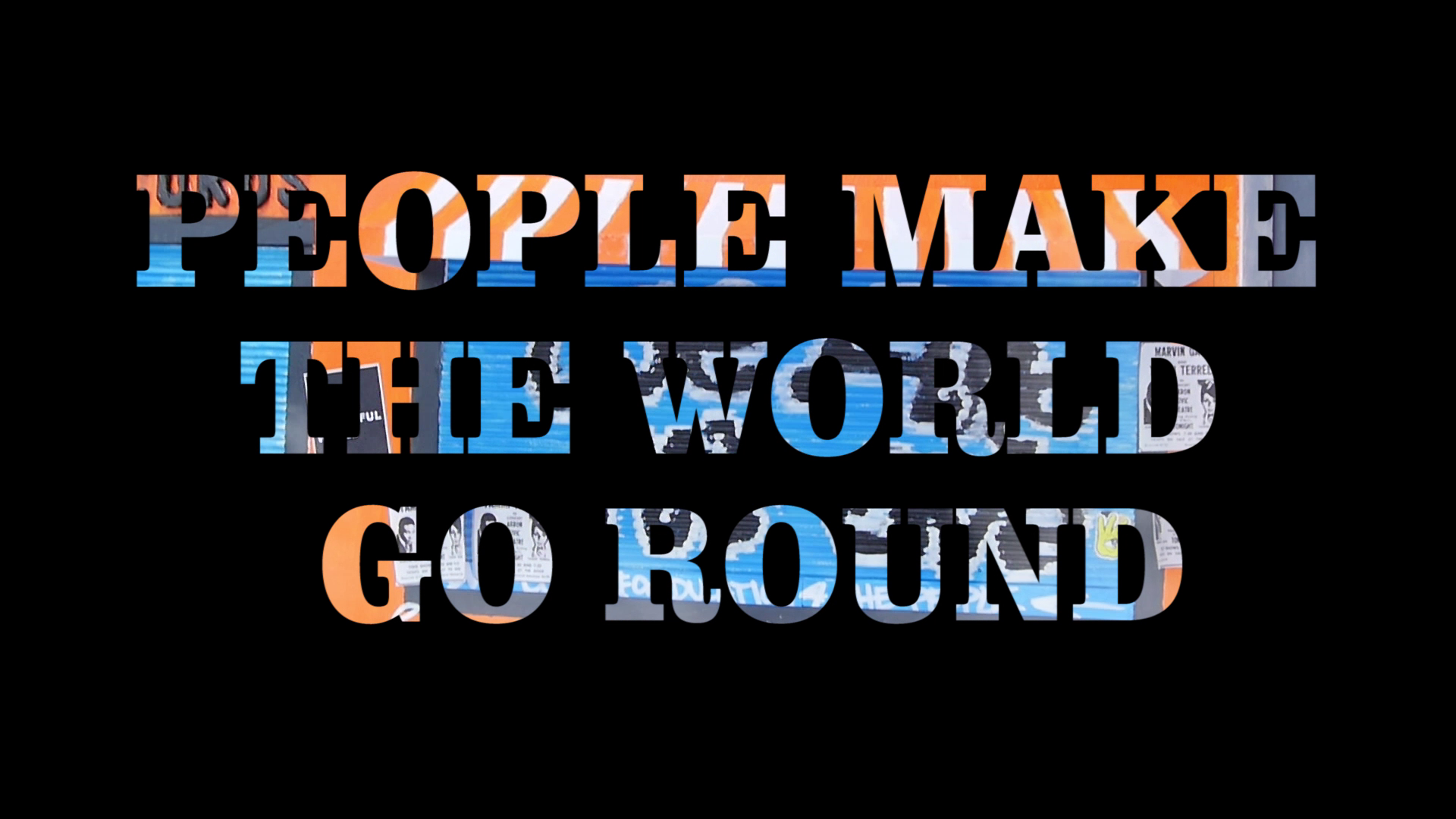 People Make The World Go Round MMR2020